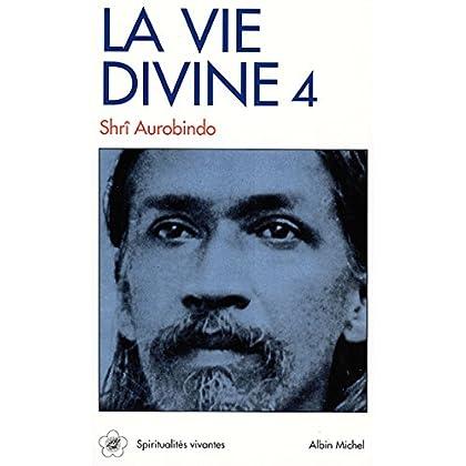 La Vie divine - tome 4 : La connaissance et l'ignorance 3 (Spiritualités vivantes Poche t. 17)