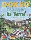 """Afficher """"Proteger la terre - dokeo-"""""""