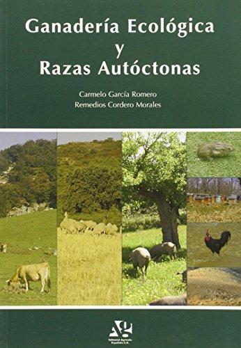 Ganaderia Ecologica Y Razas Autoctonas por Aa.Vv.