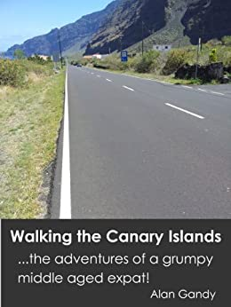 Walking the Canary Islands (English Edition) de [Gandy, Alan]