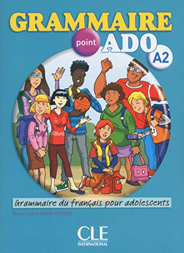 Grammaire point ado A2. Per le Scuole superiori. Con CD Audio