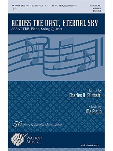 Preisvergleich Produktbild Ola Gjeilo: Across The Vast, Eternal Sky (Vocal Score). Für SATB (Gemischter Chor), Klavierbegleitung, Chor