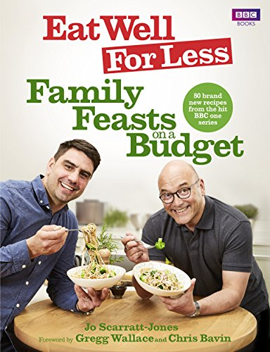 Eat Well for Less: Family Feasts on a Budget