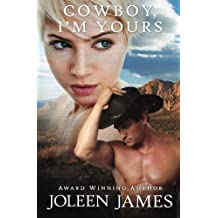 Cowboy, I'm Yours by Joleen James (2014-08-13)