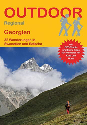 Georgien: 32 Wanderungen in Swanetien und Ratscha (Outdoor Regional)