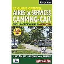 Le Guide officiel Aires de services camping-car 2017