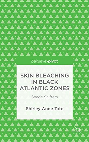 skin-bleaching-in-black-atlantic-zones-shade-shifters
