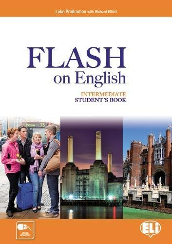 Flash on english. Intermediate. Student's book-Flipbook. Con e-book. Con espansione online. Per le Scuole superiori: 3