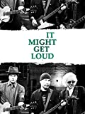 It Might Get Loud [OmU]