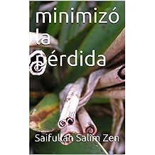 minimizó la pérdida (Spanish Edition)