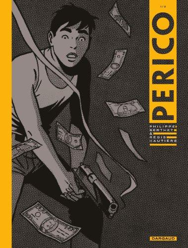 Perico, tome 1