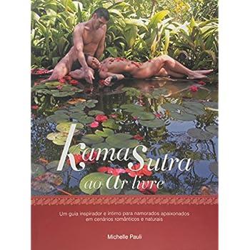 Kama Sutra ao Ar Livre (Em Portuguese do Brasil)