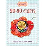 [( Yo-Yo Crafts (Be Crafty) - By Davis, Jodie ( Author ) Paperback Oct - 2012)] Paperback