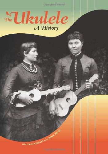 The 'Ukulele: A History por Jim Tranquada
