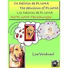 Os Delírios de PLUMA (Portuguese Edition)