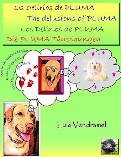 Os Delírios de PLUMA (Portuguese Edition) por Luis Vendramel