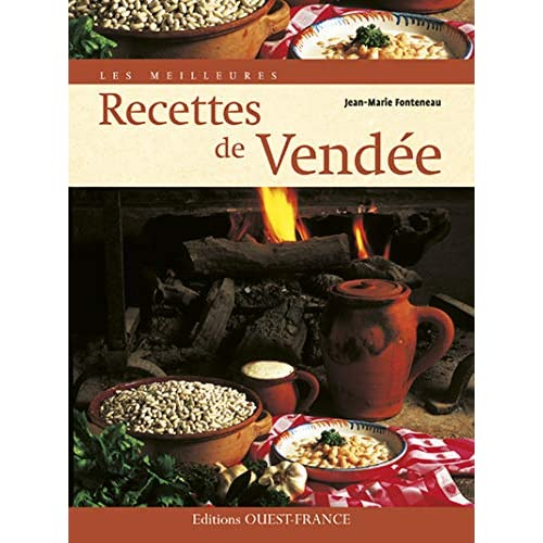 Les meilleures Recettes de Vendée