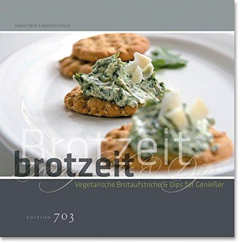 Brotzeit: Vegetarische Brotaufstriche und Dips für Genießer