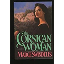 The Corsican Woman by Madge Swindells (1988-09-01)