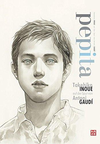 pepita - Takehiko Inoue auf der Spur von Antoni Gaudi: Artbook
