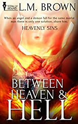 Between Heaven & Hell (Heavenly Sins Book 1)