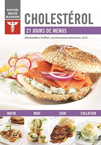 Cholestérol : 21 jours de menus par Alexandra Leduc
