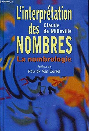L'interprétation des nombres : La nombrologie