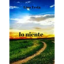 Io niente (Italian Edition)