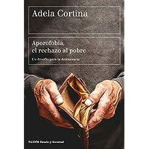 Aporofobia, el rechazo al pobre: Un desafío para la democrácia