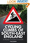 Cycling Climbs of South-East England:...