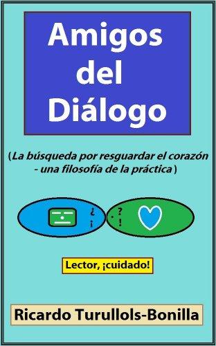 Amigos del Diálogo por Ricardo Turullols-Bonilla