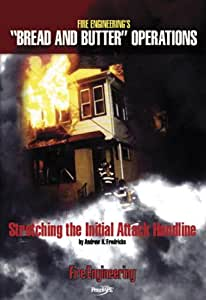 Stretching The Initial Attack Handline Dvd (Bread and Butter Video Series)