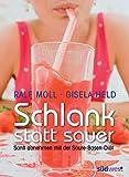 Expert Marketplace -  Ralf Moll  - Schlank statt sauer: Sanft abnehmen mit der Säure-Basen-Diät