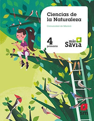 Ciencias de la naturaleza 4 Primaria Más Savia Madrid