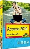 Access 2010 - der leichte Einstieg: leicht, klar, sofort (easy)