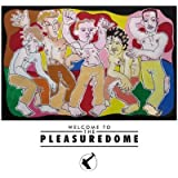 Welcome to the Pleasure Dome: 25th Anniversary Deluxe Edition