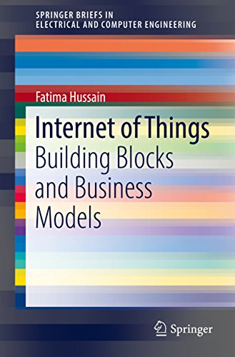 internet-of-things-building-blocks-and-business-models-springerbriefs-in-electrical-and-computer-eng