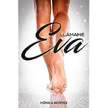 Llámame Eva: colección EyL Libro 2