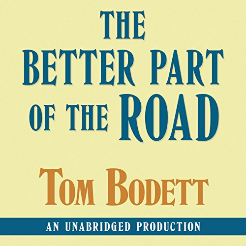 The Better Part of the End of the Road  Audiolibri