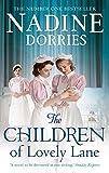 The Children Of Lovely Lane (The Lovely Lane Series Book 2) by Nadine Dorries
