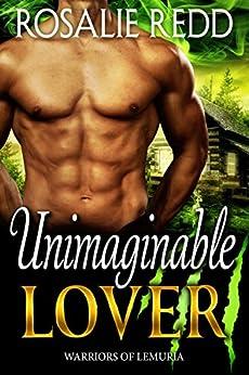 Unimaginable Lover (Warriors of Lemuria Book 3) by [Redd, Rosalie]