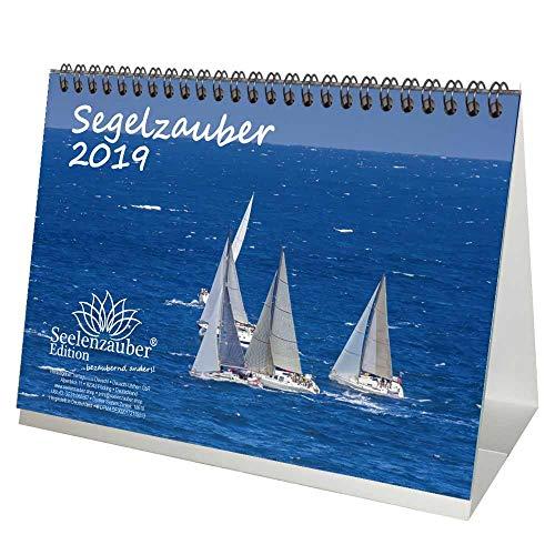 Segelzauber · DIN A5 · Premium Tischkalender/Kalender 2019 · Segelschiff · segeln · Wasser · Yacht · Boot · Reling · Fjord · Strand · Urlaub · Meer · Edition Seelenzauber