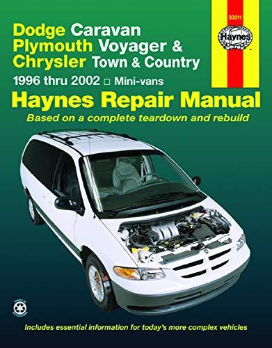 Dodge Caravan, Plymouth Voyager & Chrysler Town & Country: 1996 thru 2002: 1996 to 2002 (Haynes Manuals)