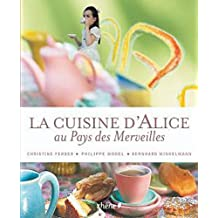 La cuisine d'Alice au pays des merveilles (broché)