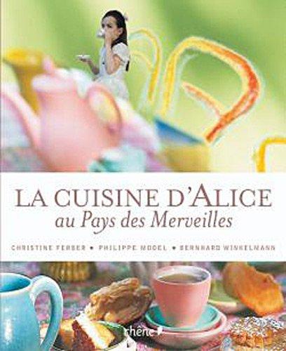 La cuisine d'Alice au pays des merveilles (broch)