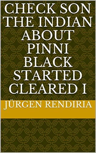 check son the indian about pinni black started cleared i (Provencal Edition)