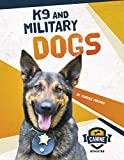 K9 and Military Dogs