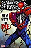 Spider-Man: New Ways To Die TPB (Graphic Novel Pb)