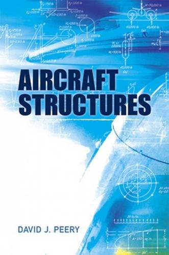 Aircraft Structures (Dover Books on Aeronautical Engineering)