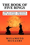 The Book of Five Rings: The Classic Treatise on Military Strategy